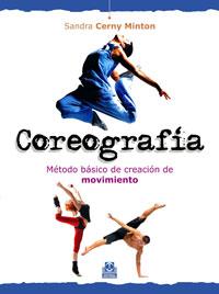 COREOGRAFÍA. Método básico de creación de movimiento