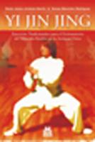 YI JIN JING. Ejercicios tradicionales para el estiramiento del músculo-tendón en la antigua China