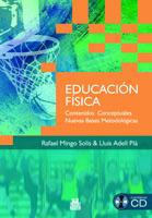 EDUCACIÓN FÍSICA. Contenidos Conceptuales. Nuevas Bases Metodológicas (Libro + CD) (Bicolor)