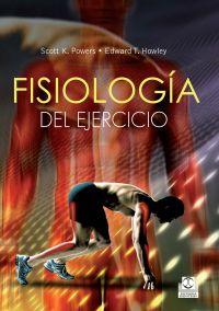 FISIOLOGÍA DEL EJERCICIO. Teoría y aplicación a la forma física y al rendimiento  (Cartoné + color)