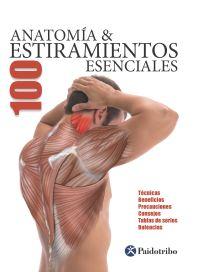 ANATOMÍA & 100 ESTIRAMIENTOS ESENCIALES (Flexibook + Color)