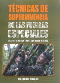 TÉCNICAS DE SUPERVIVENCIA DE LAS FUERZAS ESPECIALES  (Color)