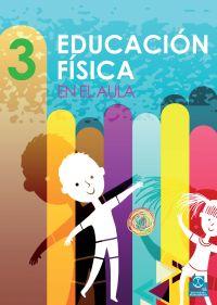 EDUCACIÓN FÍSICA EN EL AULA 3  (Color)