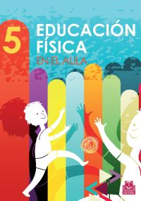 EDUCACIÓN FÍSICA EN EL AULA 5  (Color)