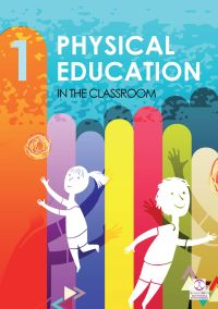 PHYSICAL EDUCATION IN THE CLASSROOM 1