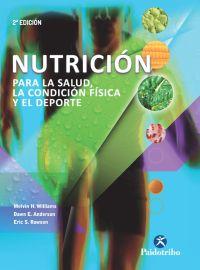 NUTRICIÓN PARA LA SALUD, LA CONDICIÓN FÍSICA Y EL DEPORTE  (Cartoné + color)