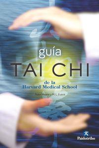 GUÍA TAI CHI DE LA HARVARD MEDICAL SCHOOL