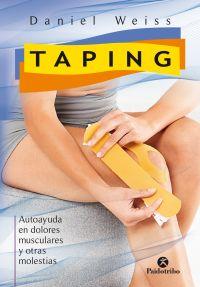 TAPING. AUTOAYUDA EN DOLORES MUSCULARES Y OTRAS MOLESTIAS - (COLOR)