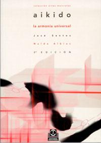 AIKIDO. La armonía universal