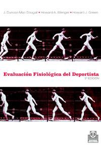 EVALUACIÓN FISIOLÓGICA DEL DEPORTISTA