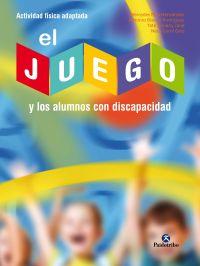 JUEGO Y LOS ALUMNOS CON DISCAPACIDAD, EL