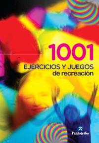 MIL 1 EJERCICIOS Y JUEGOS DE RECREACIÓN