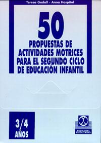 CINCUENTA PROPUESTAS -3/4 años- DE ACTIVIDADES MOTRICES -  FICHERO