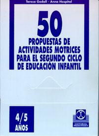 CINCUENTA PROPUESTAS -4/5 años- DE ACTIVIDADES MOTRICES -  FICHERO