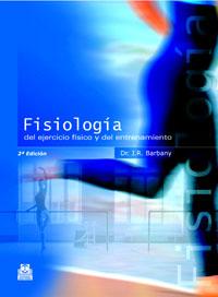 FISIOLOGÍA DEL EJERCICIO FÍSICO Y DEL ENTRENAMIENTO (Bicolor)