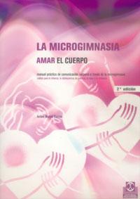 MICROGIMNASIA. Amar el cuerpo, LA