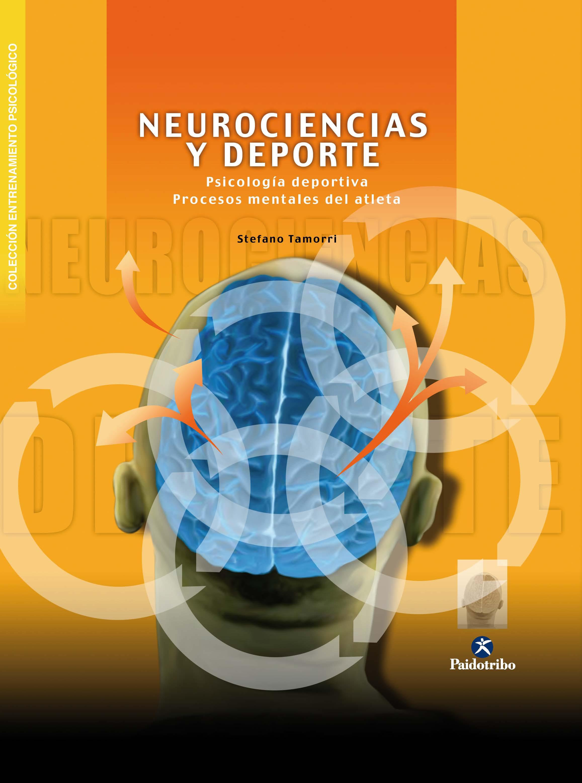 NEUROCIENCIAS Y DEPORTE. PSICOLOGIA DEPORTIVA. PROCESOS MENTALES DEL ATLETA