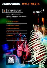 CD ROM Multimedia. EL MOTOR HUMANO. Descripción y mejora del funcionamiento del cuerpo humano