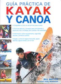GUÍA PRÁCTICA DE KAYAK Y CANOA (cartoné y color)