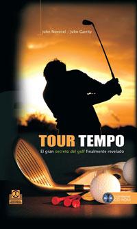 TOUR TEMPO. El gran secreto del golf finalmente revelado (Cartoné-Libro+CD)