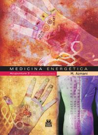 MEDICINA ENERGÉTICA. Acupuntura 3 Circuitos energéticos secundarios