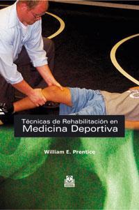 TÉCNICAS DE REHABILITACIÓN EN MEDICINA DEPORTIVA (Cartoné)