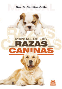 MANUAL DE LAS RAZAS CANINAS (Cartoné y color)