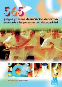 565 JUEGOS Y TAREAS DE INICIACIÓN DEPORTIVA ADAPTADA A LAS PERSONAS CON DISCAPACIDAD