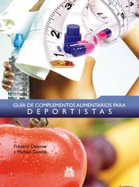 GUÍA DE COMPLEMENTOS ALIMENTARIOS PARA DEPORTISTAS (Cartoné y color)