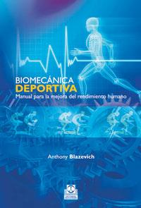 BIOMECÁNICA DEPORTIVA. Manual para la mejora del rendimiento humano