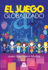 JUEGO GLOBALIZADO, EL (Color)