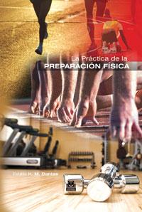 PRÁCTICA DE LA PREPARACIÓN FÍSICA, LA