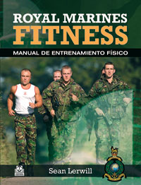 ROYAL MARINES FITNESS. Manual de entrenamiento físico (Cartoné y bicolor)