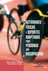 ACTIVIDADES FÍSICAS Y DEPORTES ADAPTADOS PARA PERSONAS CON DISCAPACIDAD