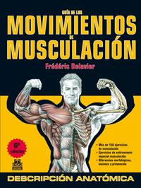 GUÍA DE LOS MOVIMIENTOS DE MUSCULACIÓN (Color)