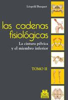 CADENAS FISIOLÓGICAS, LAS (tomo II). La cintura pélvica y el miembro inferior (Color)