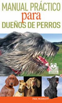 MANUAL PRÁCTICO PARA DUEÑOS DE PERROS (Color)