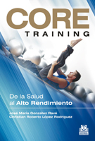 CORE TRAINING. De la salud al alto rendimiento   (Color)