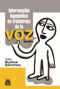 INTERVENCIÓN LOGOPÉDICA EN TRASTORNOS DE LA VOZ