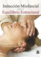INDUCCIÓN MIOFASCIAL PARA EL EQUILIBRIO ESTRUCTURAL (Color)
