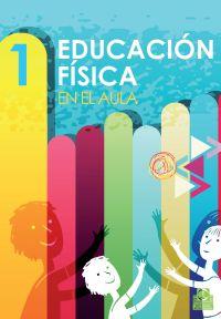 EDUCACIÓN FÍSICA EN EL AULA 1  (Color)