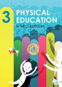 PHYSICAL EDUCATION IN THE CLASSROOM 3