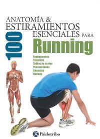 Anatomía y 100 estiramientos para running (Flexibook + Color)