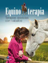 EQUINOTERAPIA. TERAPIAS ASISTIDAS CON CABALLOS (COLOR)
