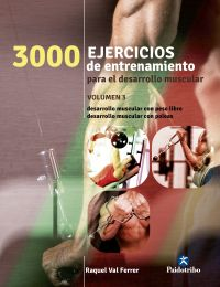 TRES 1000 EJERCICIOS DE DESARROLLO MUSCULAR. VOL. 3 (BICOLOR)