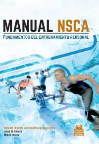 MANUAL NSCA. FUNDAMENTOS DEL ENTRENAMIENTO PERSONAL, 2 ed. (Cartoné + Color)