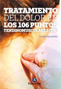 TRATAMIENTO DEL DOLOR EN LOS 106 PUNTOS TENDINOMUSCULARES