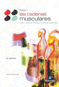 CADENAS MUSCULARES, LAS (Tomo I). Tronco y columna cervical (Bicolor)