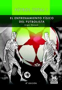 FÚTBOL TOTAL. Entrenamiento físico del futbolista (2 VOL.)