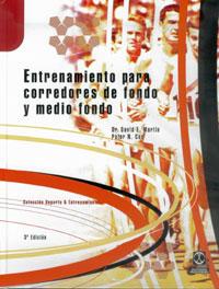 ENTRENAMIENTO PARA CORREDORES DE FONDO Y MEDIO FONDO (Cartoné)